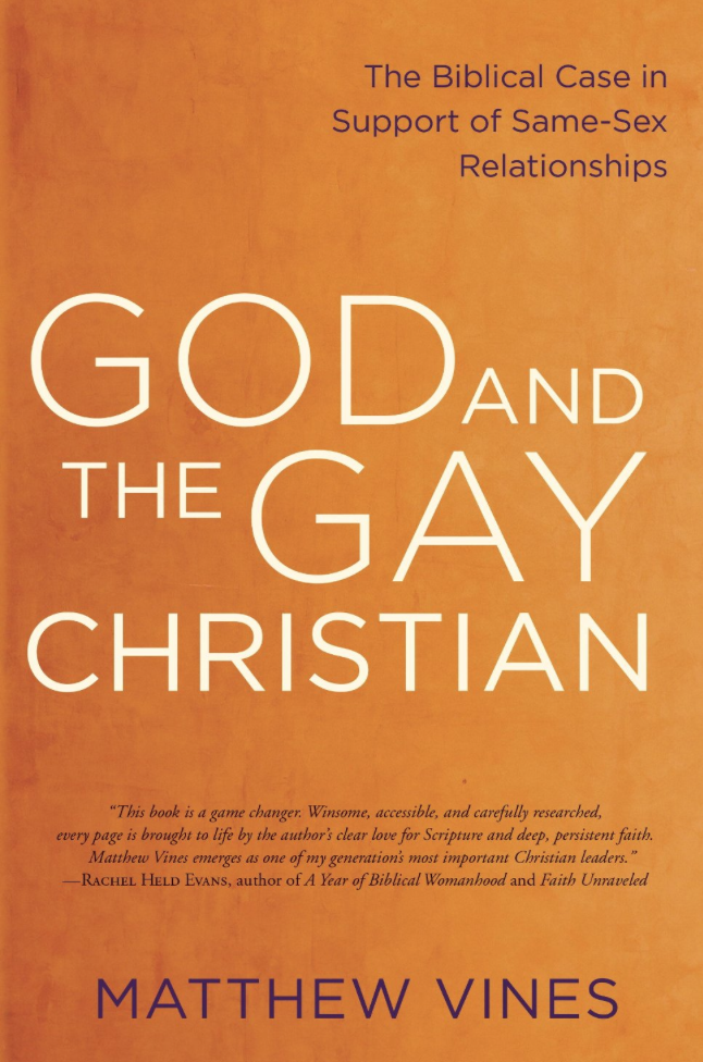 God and the Gay Christian — The Biblical Case in Support of Same-Sex Relationships