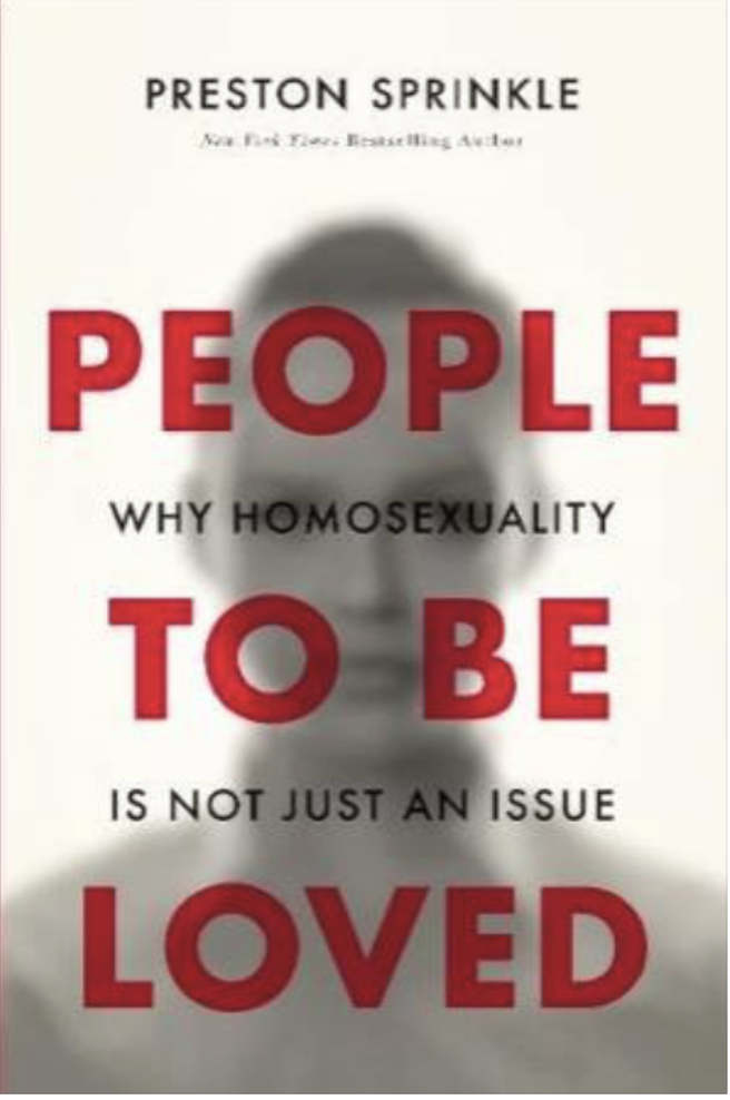 People to be Loved—Why Homosexuality is Not Just an Issue