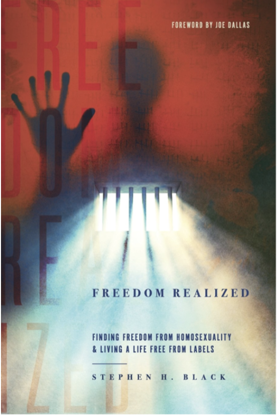 Freedom Realized: Finding Freedom from Homosexuality & Living a Life Free From Labels